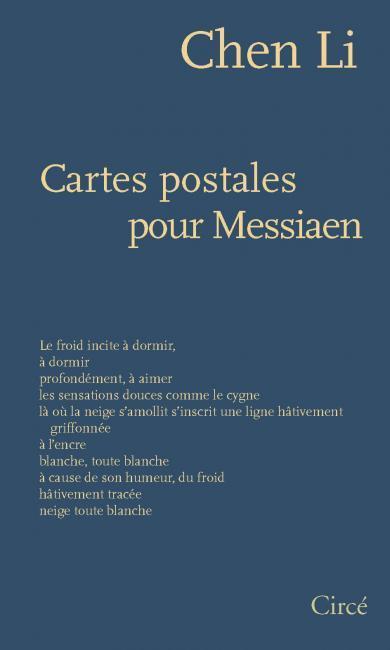 Poésies de Chen Li : Cartes Postales pour Messiaen