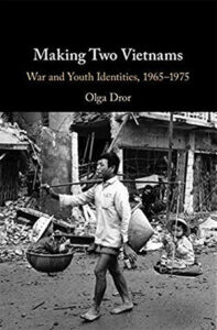 Making Two Vietnams War and Youth Identities, 1965–1975
