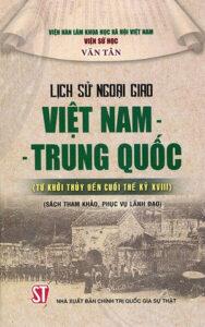 Lịch sử ngoại giao Việt Nam - Trung Quốc từ khởi thủy đến cuối thế kỷ XVIII