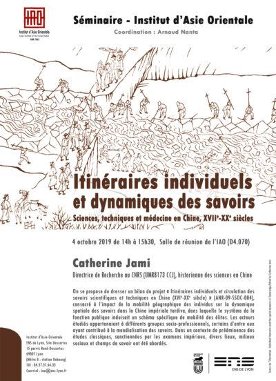 Catherine Jami - Itinéraires individuels et dynamiques des savoirs : sciences, techniques et médecine en Chine, XVIIe-XXe siècles