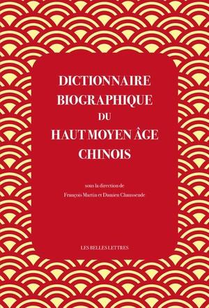 Dictionnaire biographique du haut Moyen Âge chinois