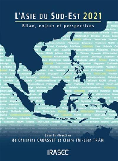 L'Asie du Sud-Est 2021